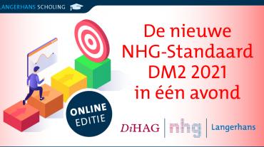 De nieuwe NHG-Standaard DM2 2021 in één avond